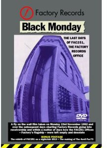 Black Monday: The Last Days of Factory