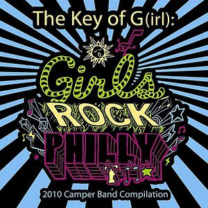 Key of G(Irl): Girls Rock Philly 2010 Camper Band