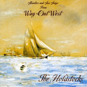 Shanties & Sea Songs from Way Out West