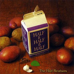Half & Half & Half