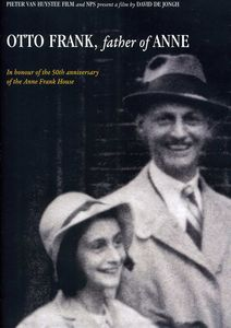 Otto Frank: Father of Anne