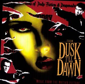 From Dusk Till Dawn (Original Soundtrack) [Import]