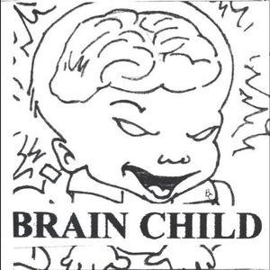 Brain Child Presents 2
