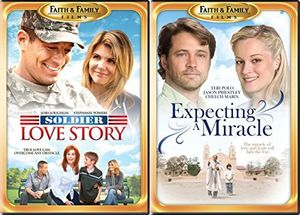 Faith and Family Dove Approved Soldier Love Story /  Expecting a Miracle