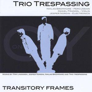 Transitory Frames