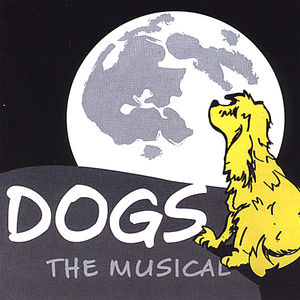 Dogs: The Musical