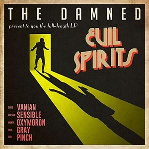 Evil Spirits , The Damned