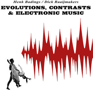 Evolutions Contrasts & Electronic Music