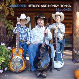 Grandpas Hereos & Honky-Tonks