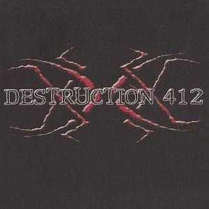 Destruction412