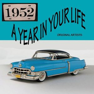 Year in Your Life 1952 /  Various