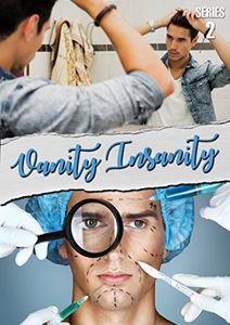 Vanity Insanity (series 2)