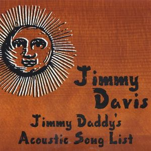 Jimmy Daddys Acoustic Song List