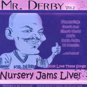 Mr. Derby Nursery Jams 2