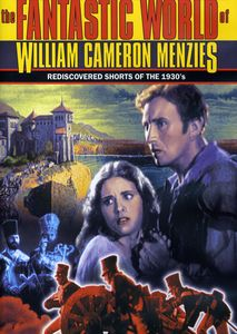 Fantastic World of William Cameron Menzies