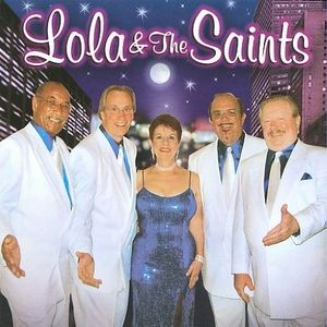 Lola and The Saints