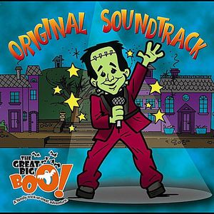 Great Big Boo! (Original Soundtrack)