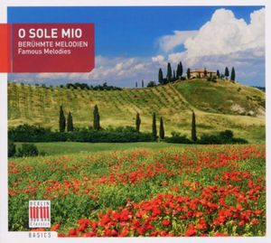 O Sole Mio-Beruhmte Melodien