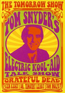 The Tomorrow Show: Tom Snyder's Electric Kool-Aid Talk Show