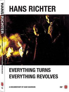 Hans Richter: Everything Turns, Everything Revolves