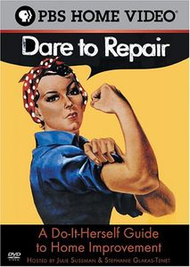 Dare to Repair-Do-It-Herself Guide to Home Improve
