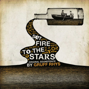 Set Fire To The Stars - O.s.t.