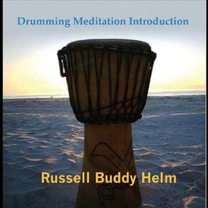Drumming Meditation Introduction