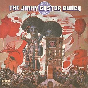 It's Just Begun [Import] , Jimmy Castor Bunch