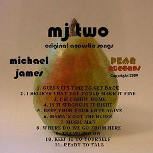MJ Two Acoustic Original Songs