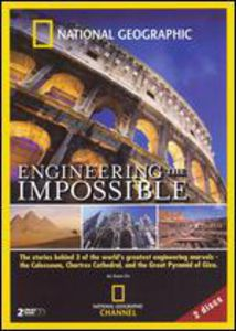 Engineering the Impossible