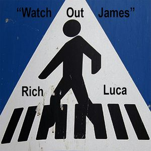 Watch Out James