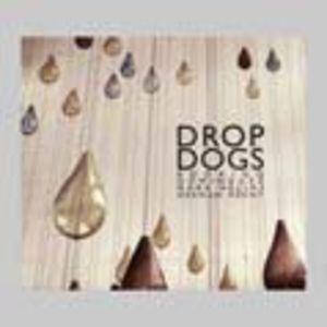 Drop Dogs [Import]