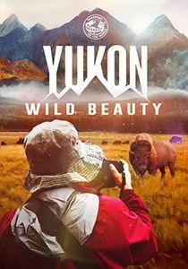 Yukon: Wild Beauty