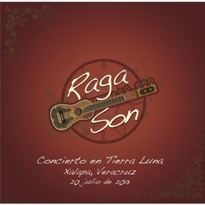 Raga Son Concierto en Tierra Luna Xalapa