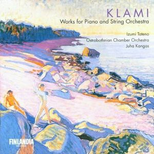 Klami:Works for Piano &String Orchestra