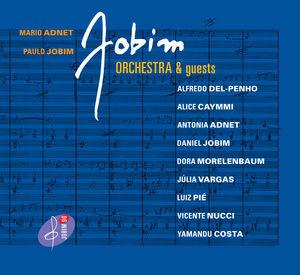 Jobim Orchestra & Guests