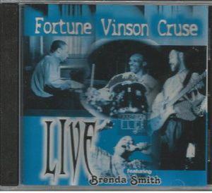 Fortune Vinson Cruse Live