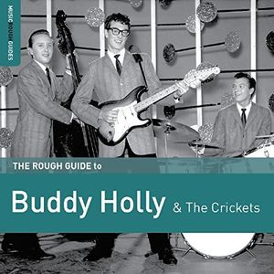 Rough Guide To Buddy Holly & The Crickets [Import]
