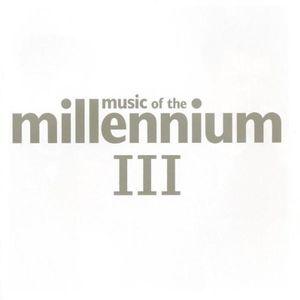 Music of the Millennium III [Import]