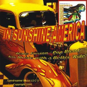 Spindreamer Music: In Sunshine America /  Various