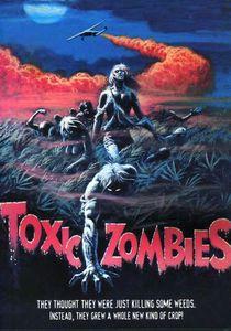 Toxic Zombies