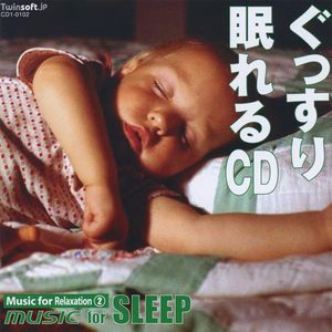 Music for Relaxation #2: Music for Sleep