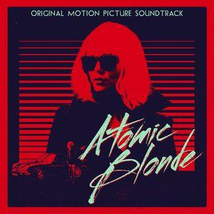Atomic Blonde (Original Soundtrack)