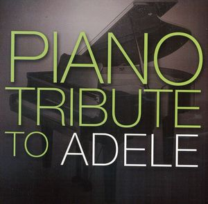 Piano Tribute to Adele /  Various
