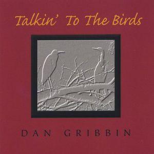 Talkin to the Birds