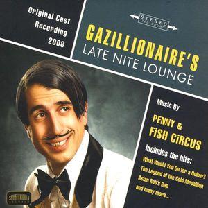 Gazillionaire's Late Nite Lounge