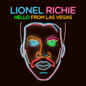 Hello From Las Vegas , Lionel Richie