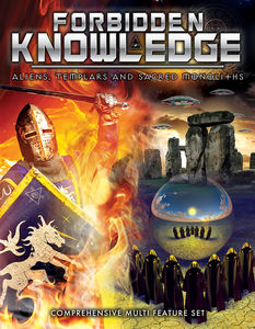 Forbidden Knowledge: Aliens, Templars and Sacred Monoliths