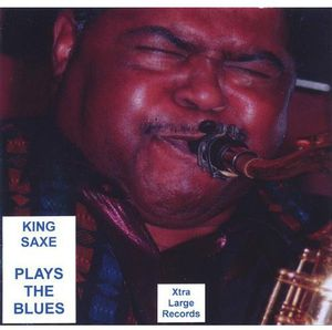 King Saxe Plays the Blues