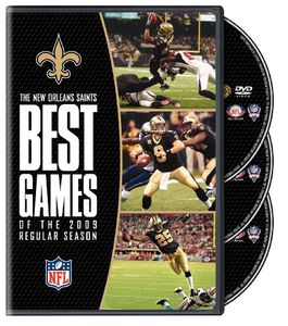 The New Orleans Saints: Best Games of the 2009 Regular Season